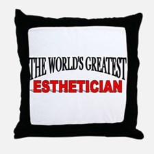 """The World's Greatest Esthetician"" Throw Pillow"