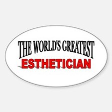 """""""The World's Greatest Esthetician"""" Oval Decal"""
