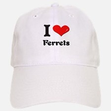 I love ferrets Baseball Baseball Cap
