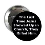 Jesus in Church? Button