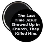 Jesus in Church? Magnet