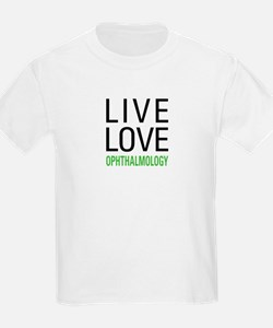 Live Love Ophthalmology T-Shirt