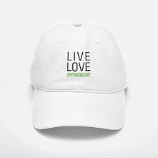 Live Love Ophthalmology Baseball Baseball Cap
