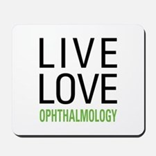 Live Love Ophthalmology Mousepad