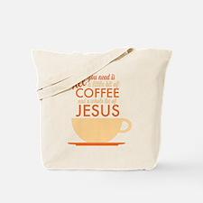 Coffee & Jesus Tote Bag