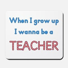 Future Teacher Mousepad