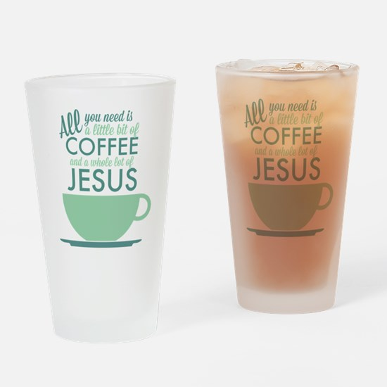 Coffee & Jesus Drinking Glass