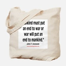 John F. Kennedy - Anti-War Tote Bag