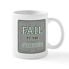Fail To The Victors Mug