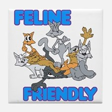 Feline Friendly Funny Design Tile Coaster
