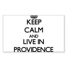 Keep Calm and live in Providence Decal