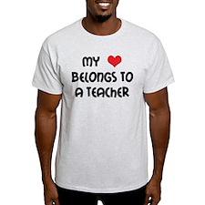 Heart Belongs to a Teacher T-Shirt