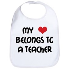 Heart Belongs to a Teacher Bib