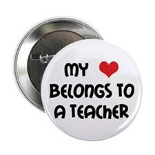"Heart Belongs to a Teacher 2.25"" Button (10 pack)"