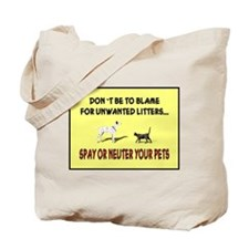 ...Spay Or Neuter... Tote Bag