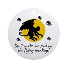 Send Out The Flying Monkeys! Ornament (Round)