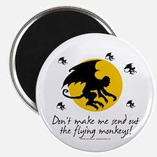 Send Out The Flying Monkeys! Magnet