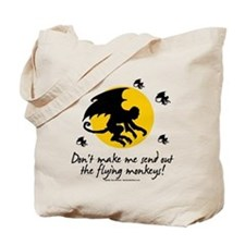 Send Out The Flying Monkeys! Tote Bag