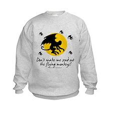 Send Out The Flying Monkeys! Sweatshirt