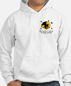 Send Out The Flying Monkeys! Hoodie
