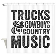 Trucks Cowboys and Country Music Shower Curtain