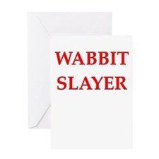 wabbit slayer Greeting Cards