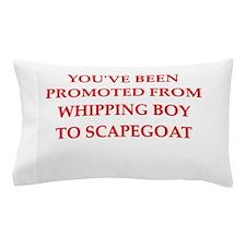 whipping boy Pillow Case