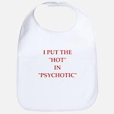 psychotic Bib