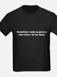 WAKE UP GRUMPY T