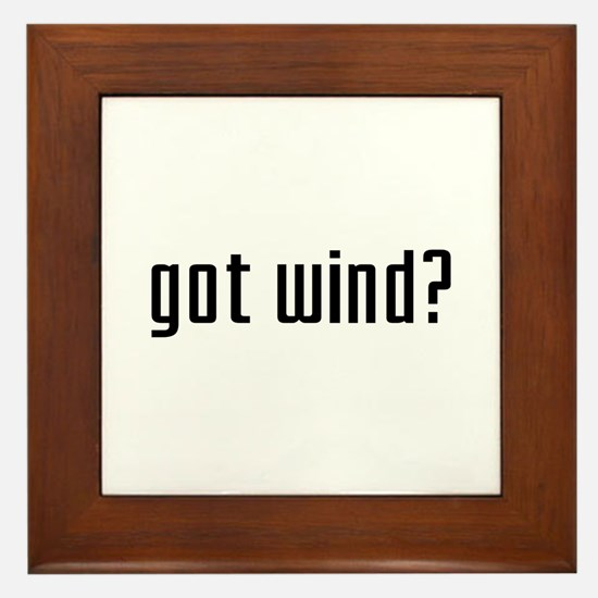 Got Wind? Framed Tile
