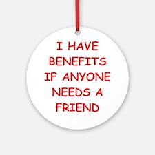 benefits Ornament (Round)