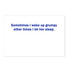 I WAKE UP GRUMPY Postcards (Package of 8)