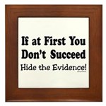 Hide the Evidence Framed Tile