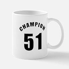 51 Champion Birthday Designs Mug