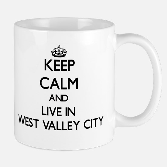 Keep Calm and live in West Valley City Mugs