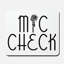 Mic Check Mousepad