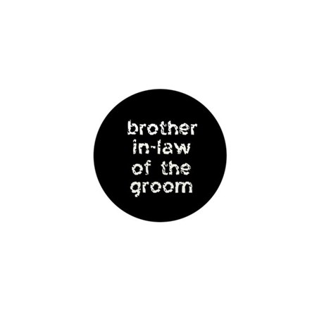 Brother In-law of the Groom Black Mini Button