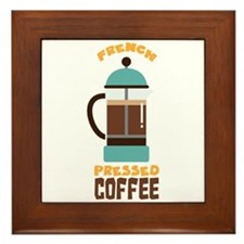 FRENCH PRESSED COFFEE Framed Tile