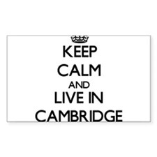 Keep Calm and live in Cambridge Decal