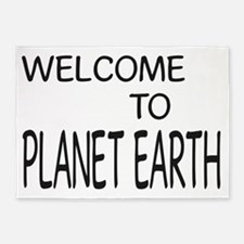 WELCOME TO PLANET EARTH 001 5'x7'Area Rug