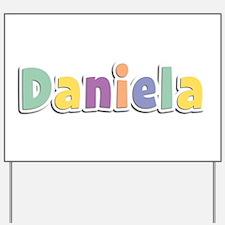 Daniela Spring14 Yard Sign