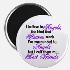 I believe in angels, Magnet