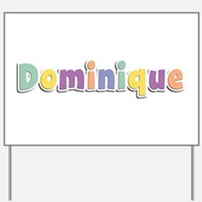 Dominique Spring14 Yard Sign