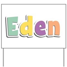 Eden Spring14 Yard Sign