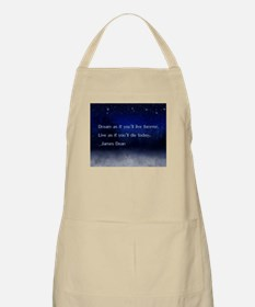 Dream James Dean Quote Apron