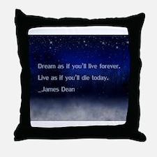 Dream James Dean Quote Throw Pillow