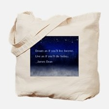 Dream James Dean Quote Tote Bag