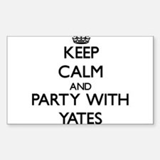 Keep calm and Party with Yates Decal