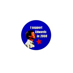 I Support John Edwards Campaign Pin