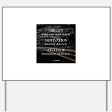 Ability Motivation Attitude Yard Sign